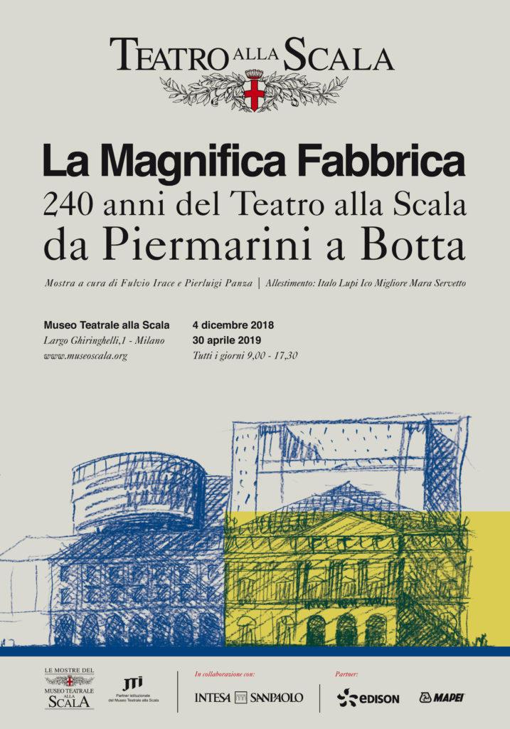 La Magnifica Fabbrica/9-17.30/Museo Teatrale alla Scala